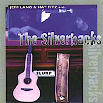 The Silverbacks CD  by Jeff Lang